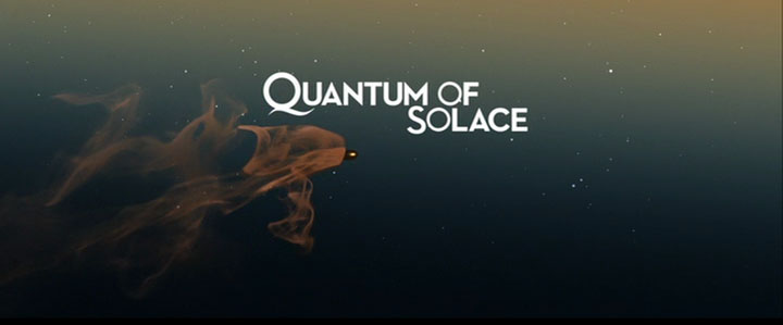 Quantum of Solace Opening Title