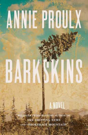 Barkskins Annie Proulx