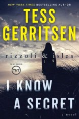 I Know a Secret Tess Gerritsen