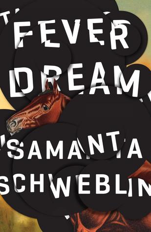 Fever Dream Samanta Schweblin