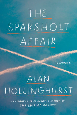 The Sparsholt Affair Alan Hollinghurst