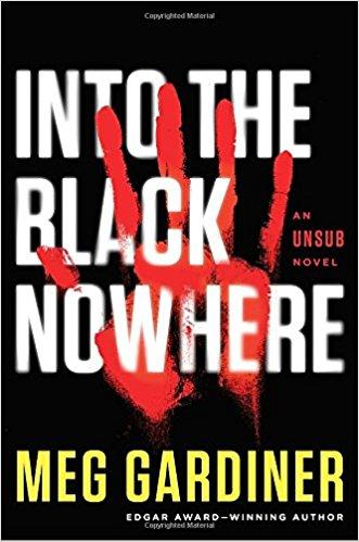 Into the Black Nowhere Meg Gardiner