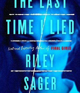 The Last Time I Lied Riley Sager