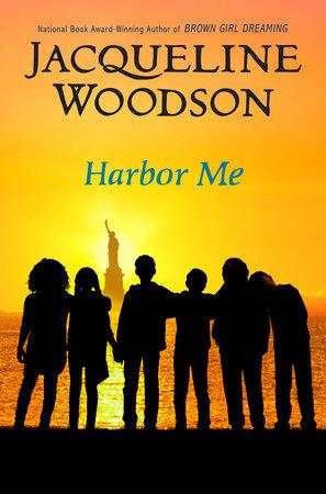 Harbor Me Jacqueline Woodson