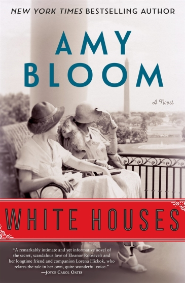 White Houses Amy Bloom