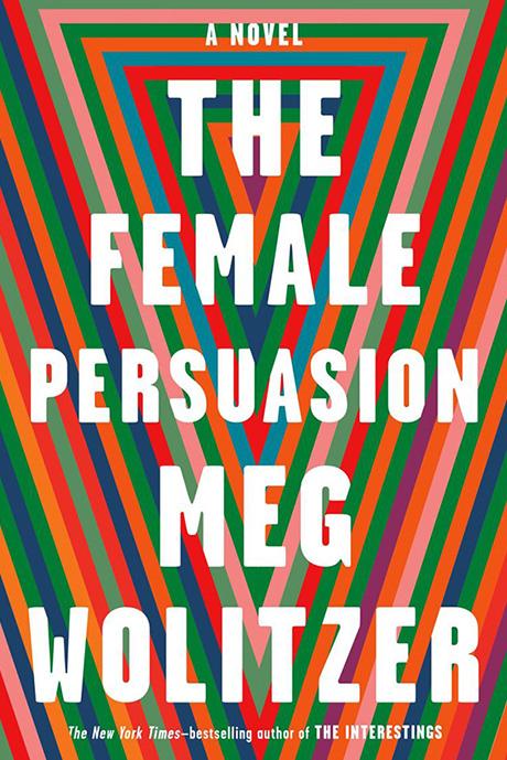 The Female Persuasion Meg Wolitzer