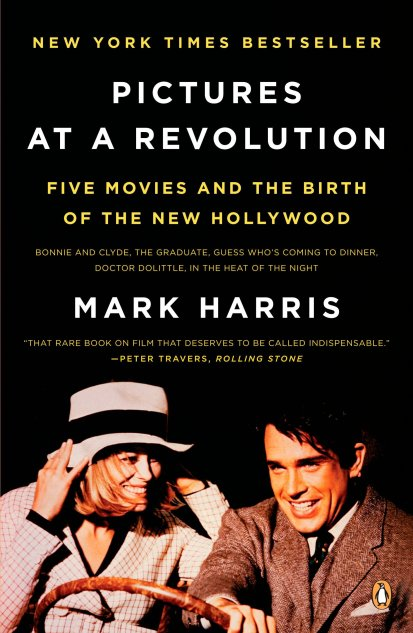 Pictures at a Revolution by Mark Harris