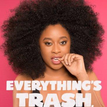 Everythings Trash But It's Okay Phoebe Robinson