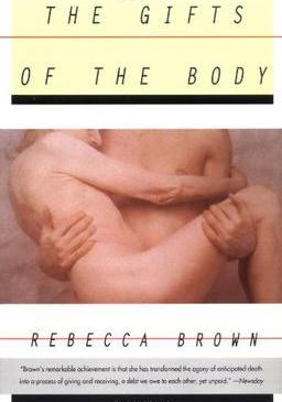 The Gifts of the Body by Rebecca Brown