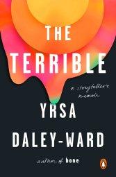 The Terrible Yrsa Daley-Ward